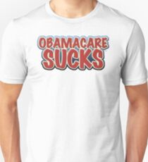 Obamacare Sucks Unisex T-Shirt