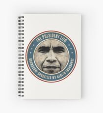 The President Lied Spiral Notebook