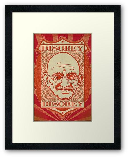 Mahatma Gandhi: Disobey Poster by LibertyManiacs