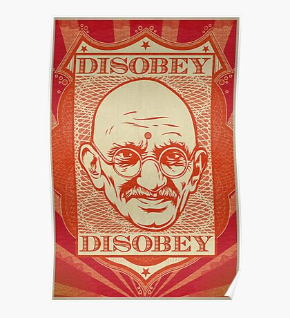 Mahatma Gandhi: Disobey Poster Poster