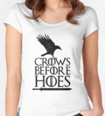GoT Crows Before Hoes  Women's Fitted Scoop T-Shirt