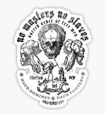 No Masters No Slaves Sticker