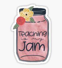 Teaching is my jammy jam Sticker