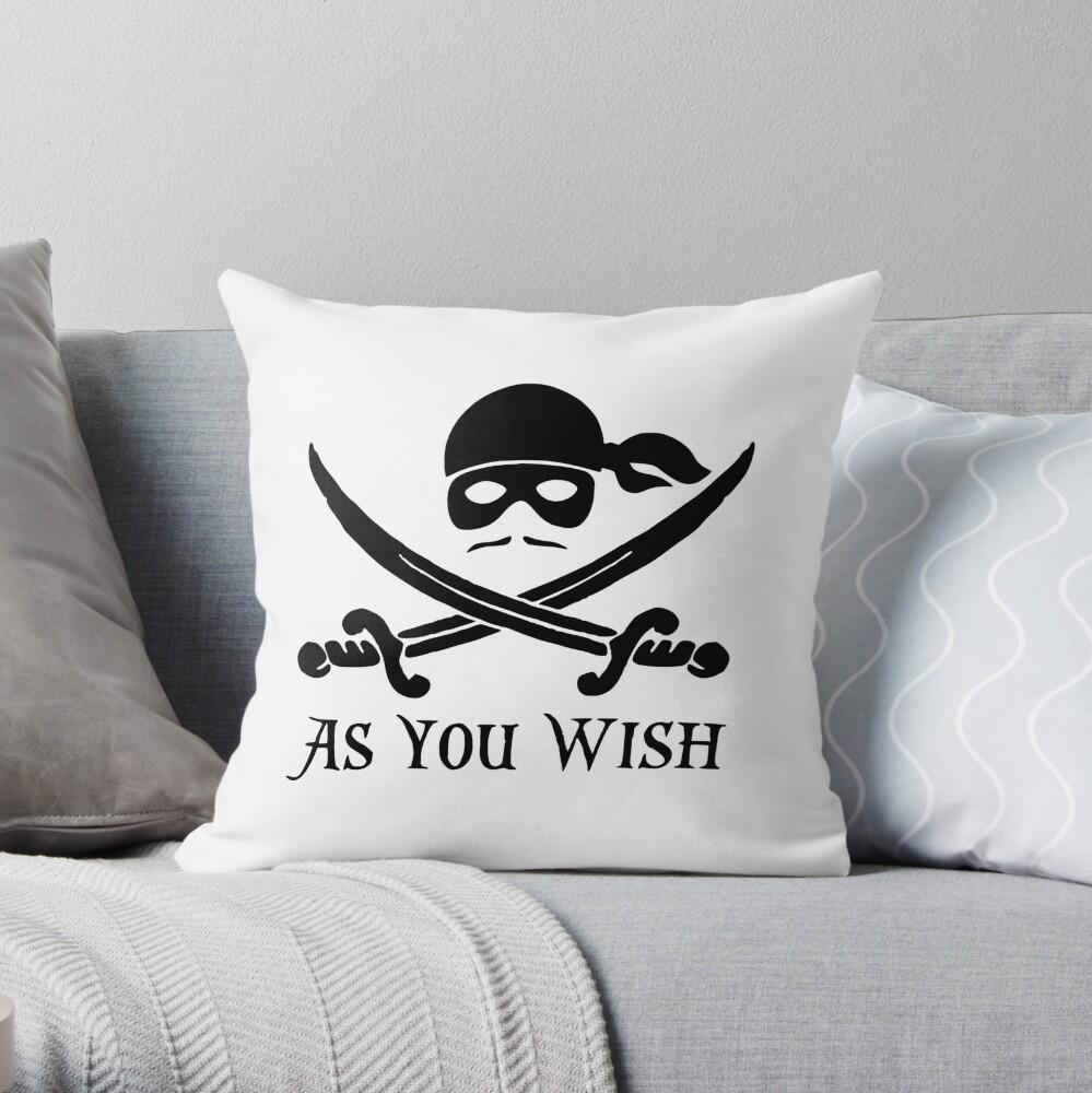 As You Wish... Princess Bride Dread Pirate Roberts Throw Pillow