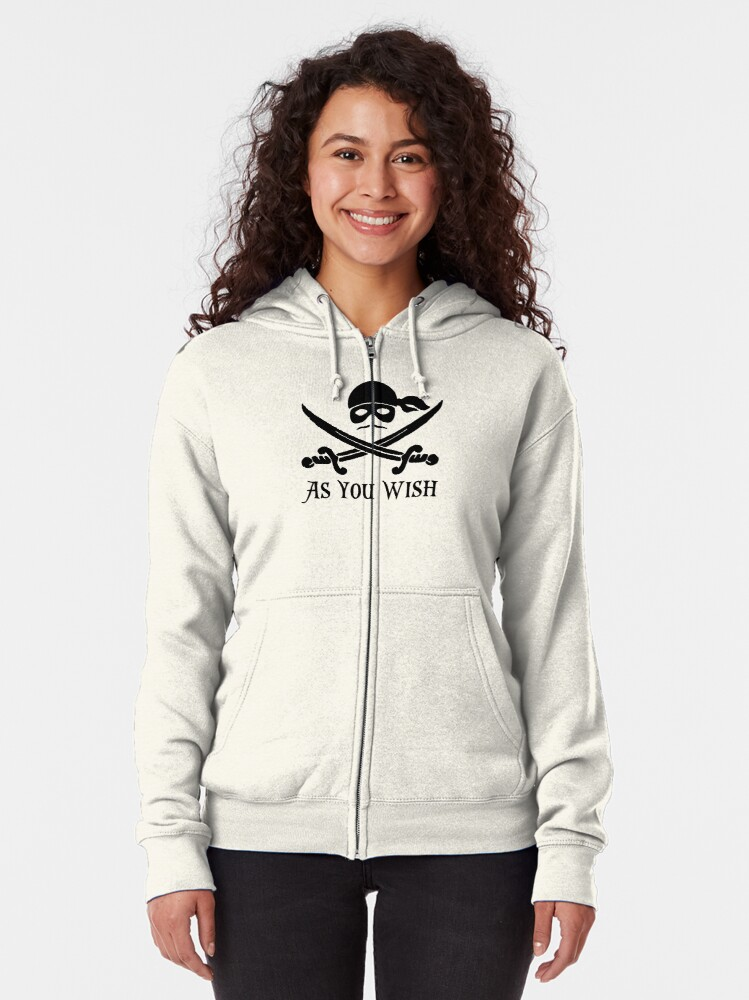 Alternate view of As You Wish... Princess Bride Dread Pirate Roberts Zipped Hoodie