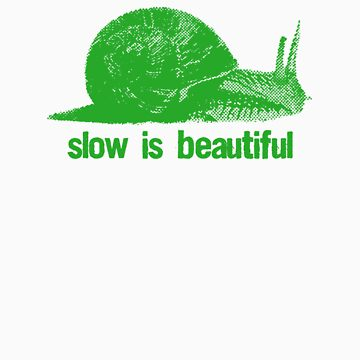 slow is beautiful - green von mickaelcorreia