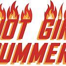Hot Girl Summer by savagedesigns