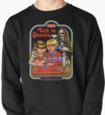 Let's Talk to Ghosts Pullover Sweatshirt