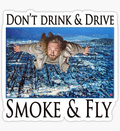 Smoke and Fly Sticker