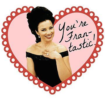 You're Fran-tastic! by Ukulady