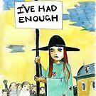 Enough! by Nicholas  Beckett