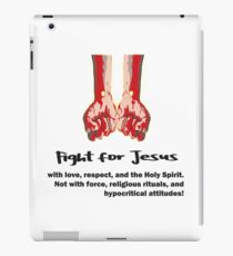 Fight for Jesus iPad Case/Skin