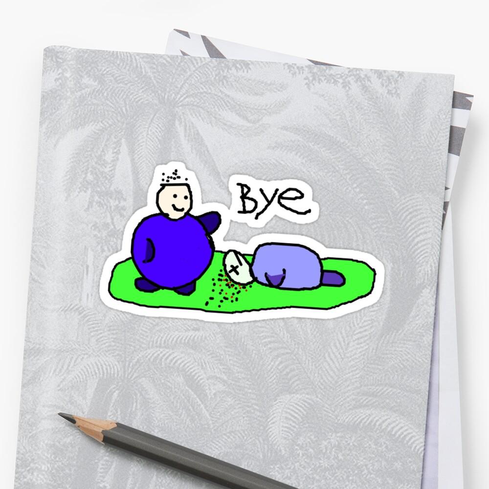 Bye! by Margaret Bryant