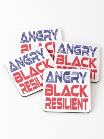 #OurPatriotism: Angry Black Resilient (Red, White, Blue) by Onjena Yo Coasters