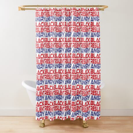 #OurPatriotism: Angry Black Resilient (Red, White, Blue) by Onjena Yo Shower Curtain