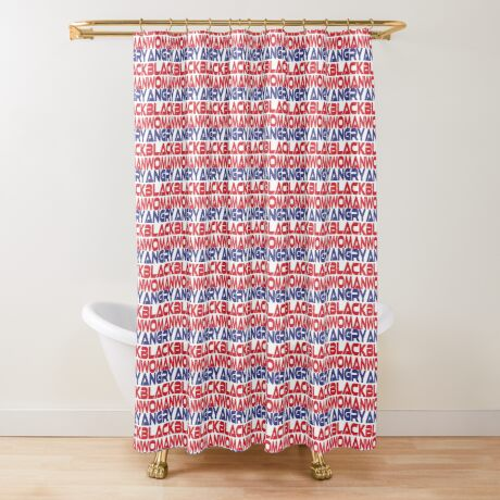 #OurPatriotism: Angry Black Woman (Red, White, Blue) by Onjena Yo Shower Curtain