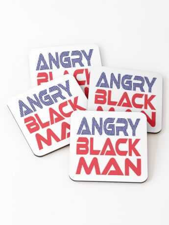 #OurPatriotism: Angry Black Man (Red, White, Blue) by Onjena Yo Coasters