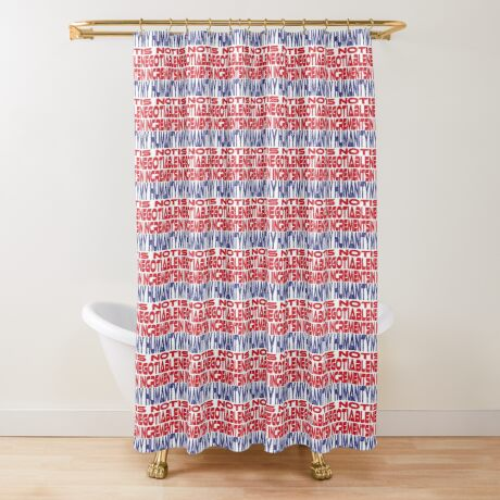 #OurPatriotism: My Humanity is Not Negotiable in Increments (Red, White, Blue) by Grey Williamson Shower Curtain