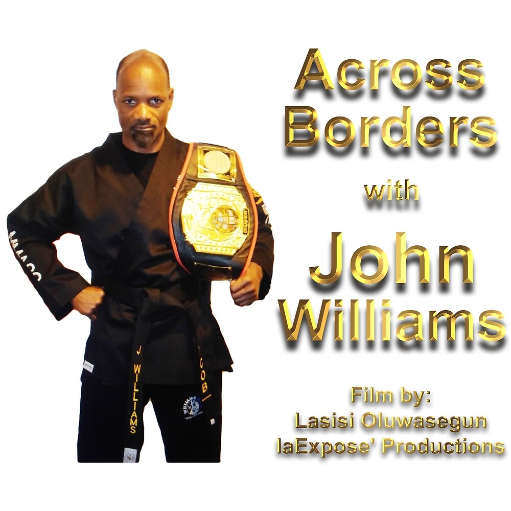 Across Borders w John Williams by laExpose