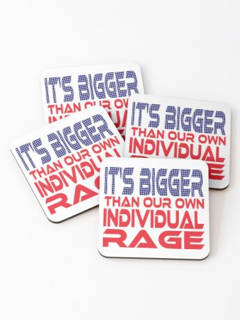 #OurPatriotism: It's Bigger than Our Own Individual Rage (Red, White, Blue) by Grey Williamson Coasters