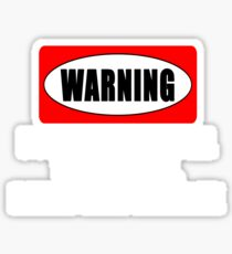 Warning! Does not fish well with others...  Sticker
