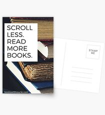 Scroll less.  Read more books.  (bookswithlaurie.com) Postcards