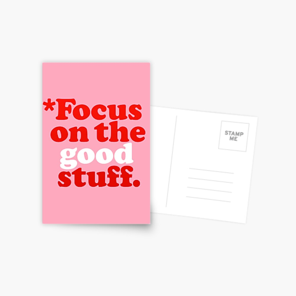 Focus On The Good Stuff {Pink & Red Version} Postcard