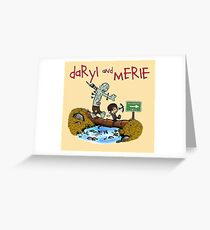 Daryl and Merle Greeting Card