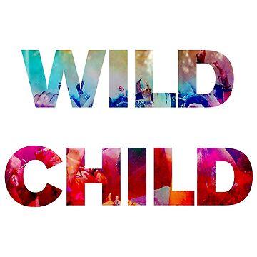 Wild Child by goodsenseshirts
