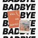 BAD BYE SCHWARZ (MONO COLLECTION / BTS) von brnpch