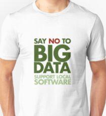 Say No to Big Data Slim Fit T-Shirt
