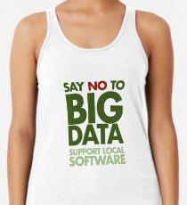 Say No to Big Data Racerback Tank Top