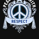 Peace Begins With Respect Peace Sign Inspiration Gift by SoCoolDesign