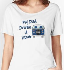 My Dad Drives a VDub (Blue) Women's Relaxed Fit T-Shirt