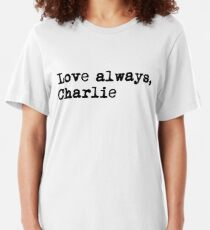 Love always, charlie.  Slim Fit T-Shirt