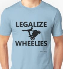 LEGALIZE WHEELIES  T-Shirt