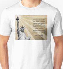 Alexis de Tocqueville Quote Unisex T-Shirt