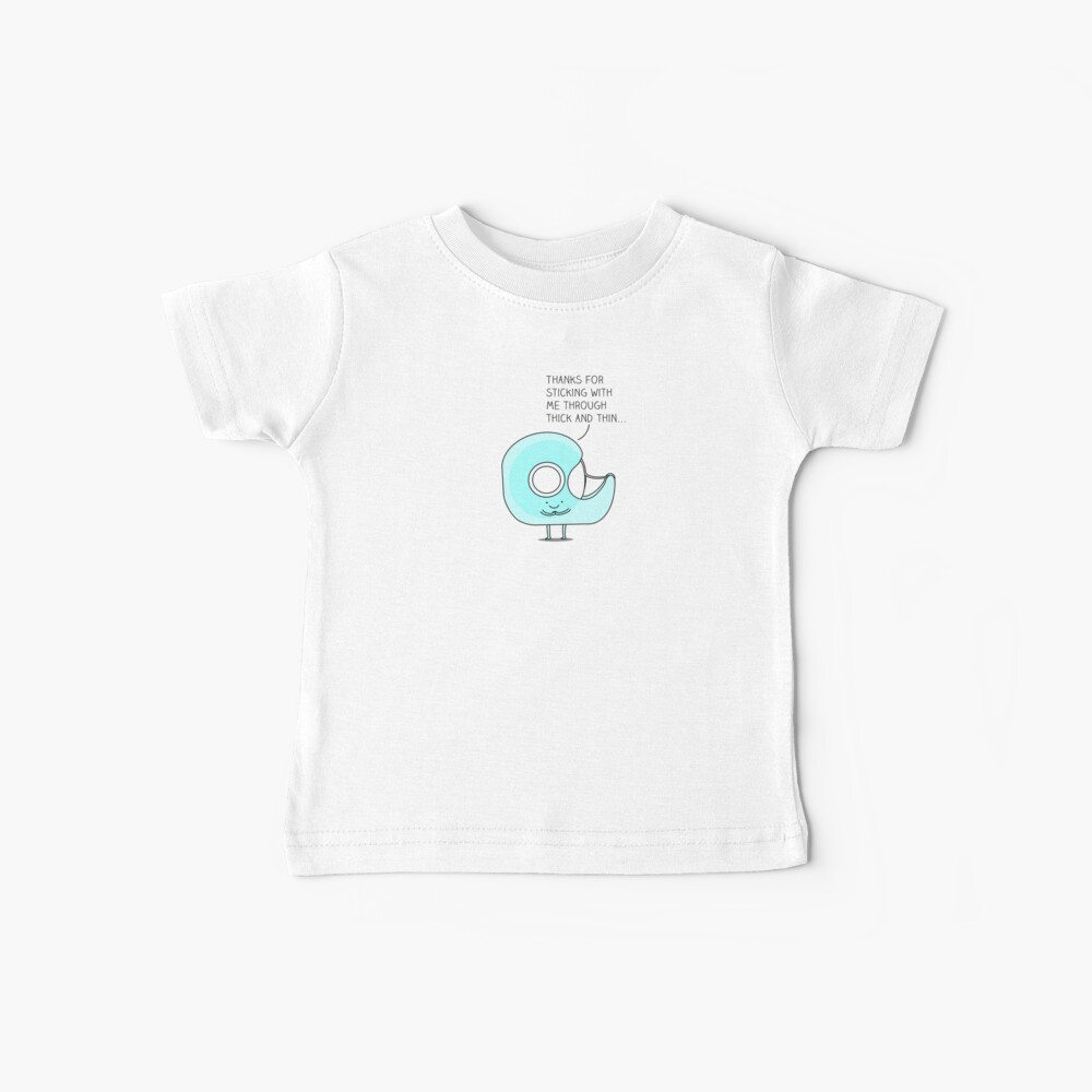 Let's stick together... Baby T-Shirt