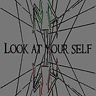 Look at yourself by Etakeh