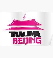 Trauma Beijing Poster