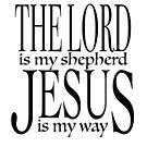 The Lord is my shepherd, Jesus my way by Andy Renard