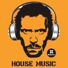House Music by dadawan