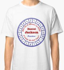 Daniel Jackson For President Classic T-Shirt