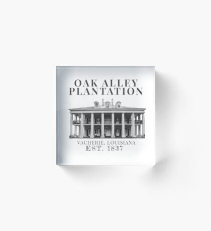 Oak Alley Plantation Acrylic Block