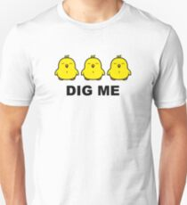 Chicks Dig Me Unisex T-Shirt