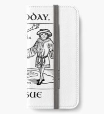Not Today, Plague iPhone Wallet/Case/Skin