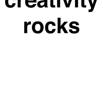 creativity rocks by doctorhu