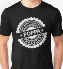 Poppa – The Man The Myth The Legend T-Shirt