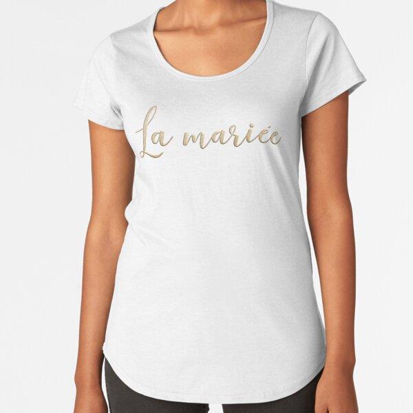 La mariée  Premium Scoop T-Shirt
