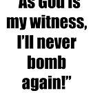 I'll Never Bomb Again! by April Brucker